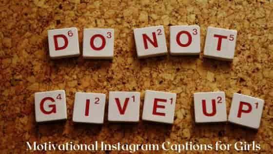 Motivational Instagram Captions for Girls