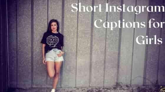Short Instagram Captions for Girls