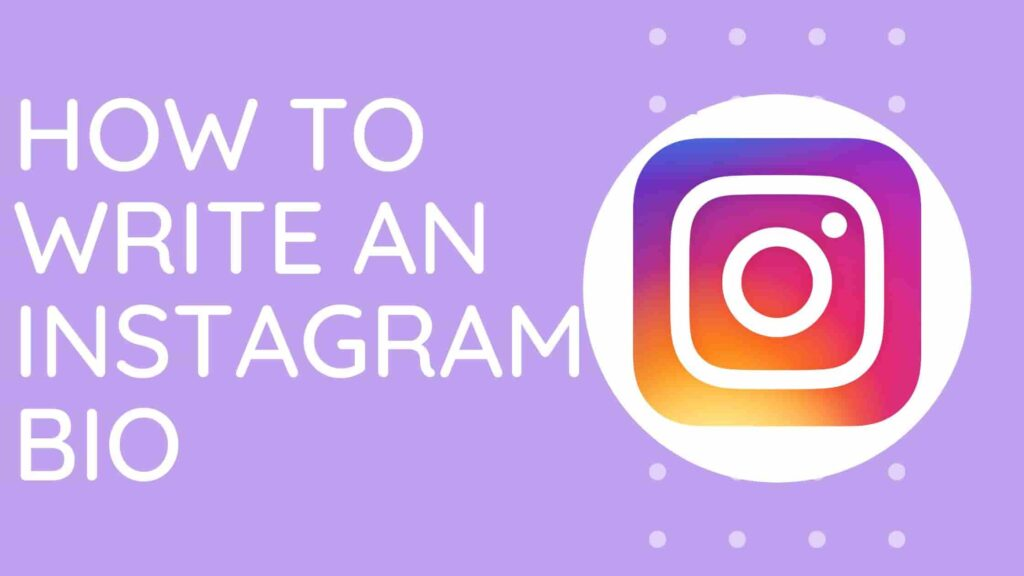 How to Write an Instagram Bio