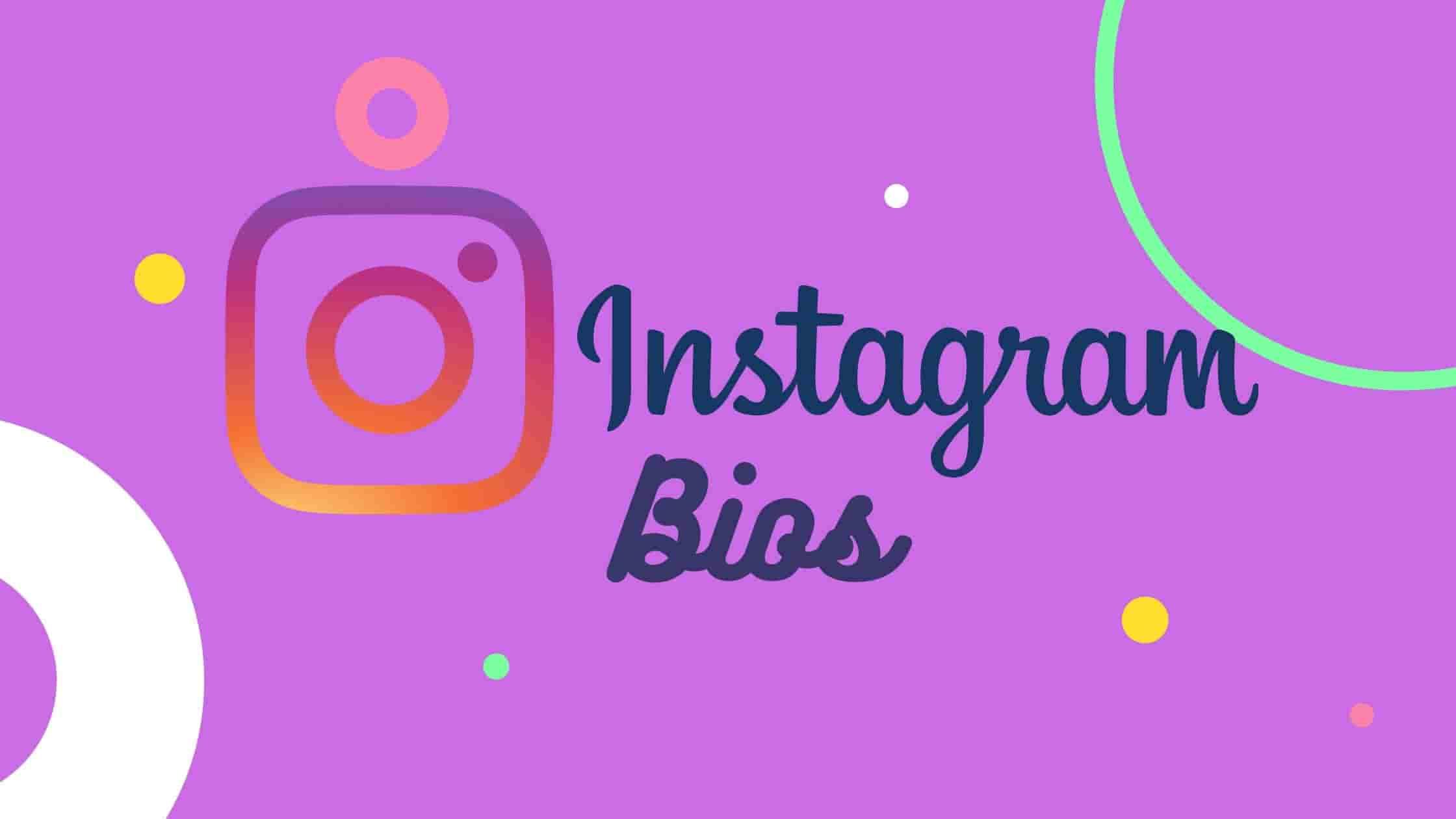 Instagram Bio ideas