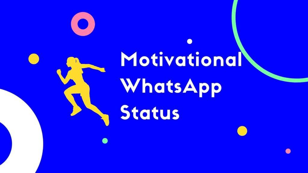 Motivational WhatsApp Status