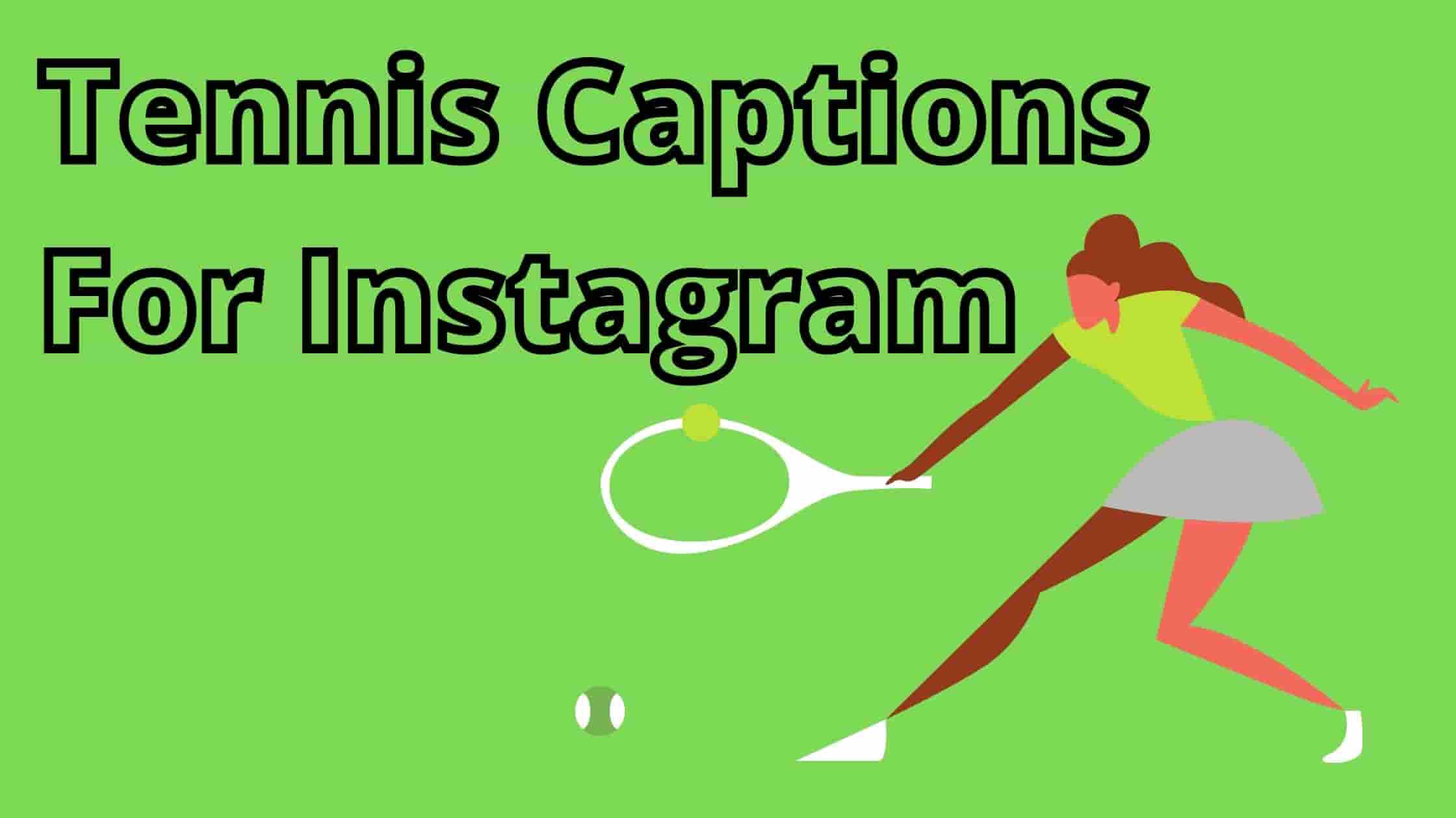 Tennis Captions For Instagram