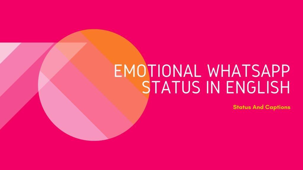 Emotional Whatsapp Status in English