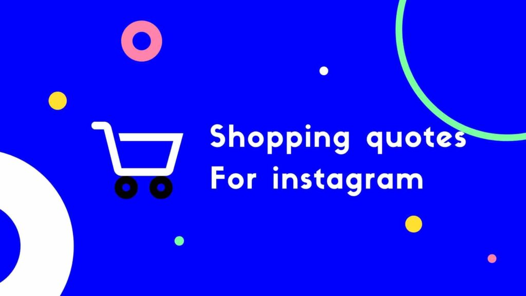 Shopping quotes For instagram