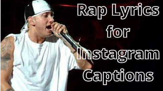 Rap Lyrics for Instagram Captions