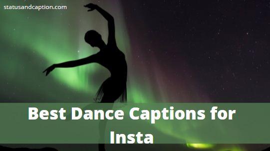 Best Dance Captions for Insta