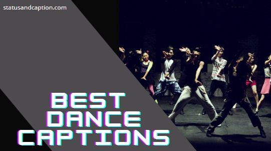 Best Dance Captions for Instagram