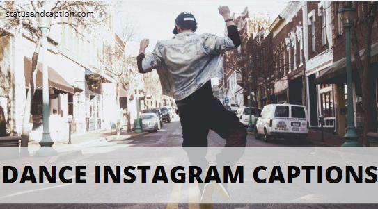 Dance Instagram Captions