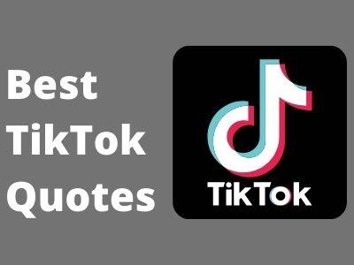 Best TikTok Quotes